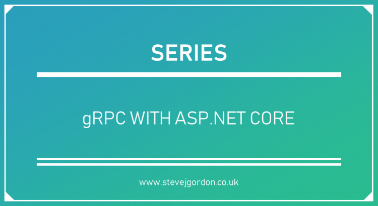 Blog Series - gRPC with ASP.NET Core Header