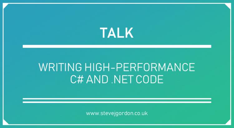 Talk - Writing High-Performance C# and .NET Code Header