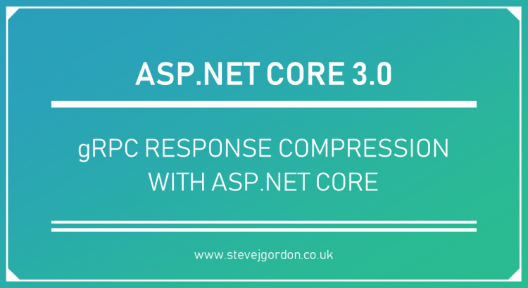 gRPC Response Compression with ASP.NET Core Header
