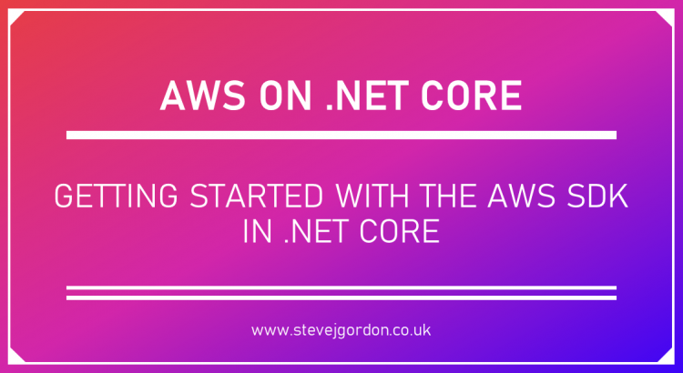 Getting Started with the AWS SDK on .NET Core - Header