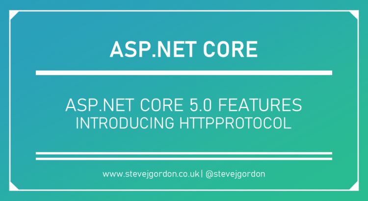 Introducing HttpProtocol in ASP.NET Core 5.0 Header