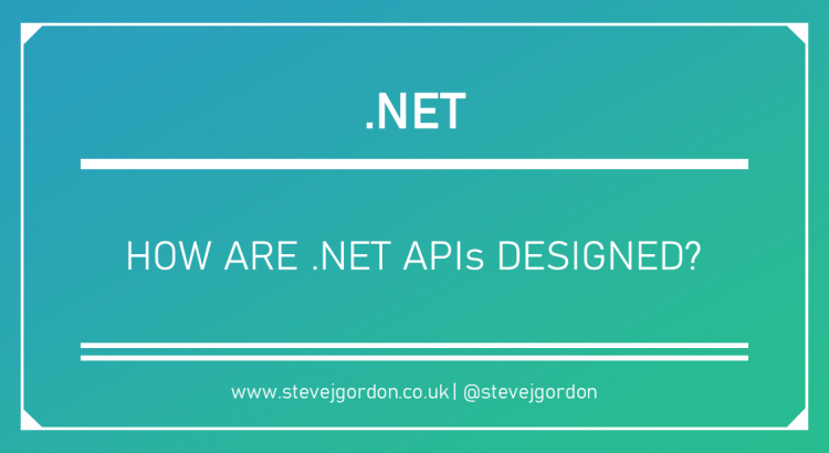 How are .NET APIs Designed - Blog Header