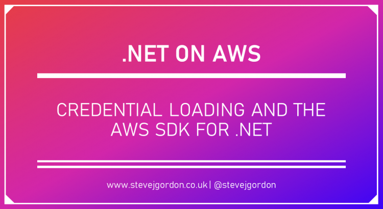 Credential Loading and the AWS SDK for .NET - Deep Dive Header