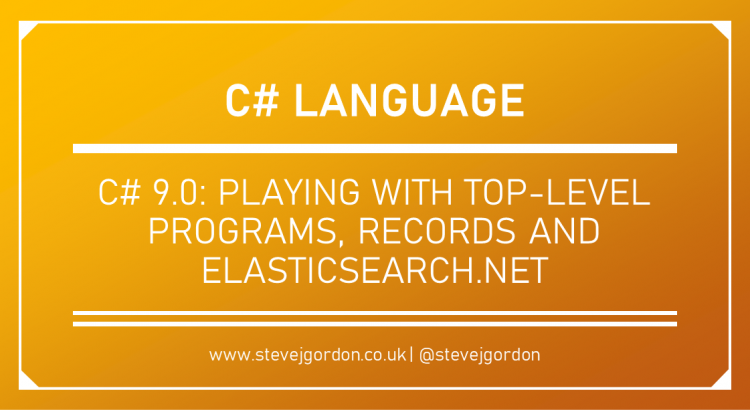 Playing with CSharp 9 Top-Level Programs, Records and Elasticsearch.NET Header